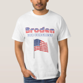 Broden for Congress Patriotic American Flag T-Shirt