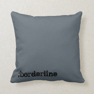 Broderline Personality Disorder Pillow Throw