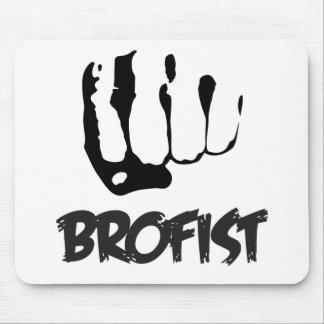 BROFIST!!! MOUSE PAD