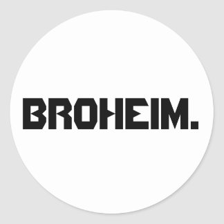 Broheim. sticker