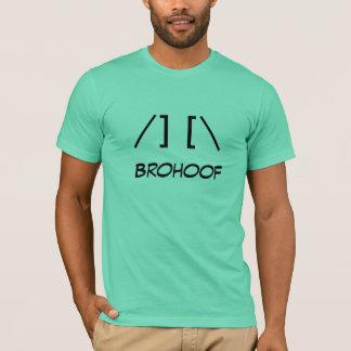 Brohoof! T-Shirt