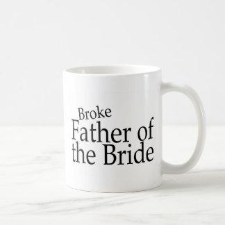 Broke Father of the Bride Basic White Mug