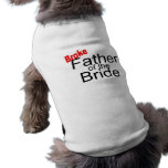 Broke Father of the Bride Pet Tee