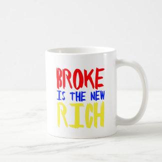 broke is the new rich basic white mug