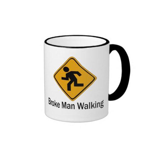 Broke Man Walking Coffee Mugs