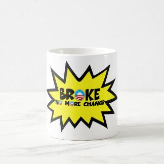 Broke no more change anti Obama Coffee Mug