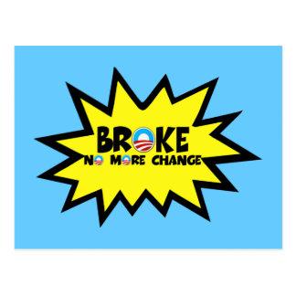 Broke no more change anti Obama Post Cards