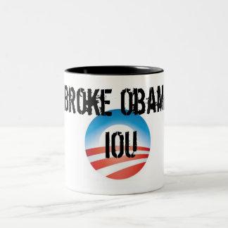 Broke Obama IOU Two-Tone Mug