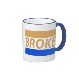 Broke Ringer Mug