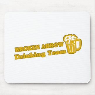 Broken Arrow Drinking Team tee shirts Mouse Pad