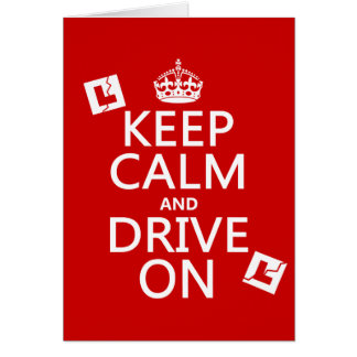 Broken L-Plates Keep Calm and Drive On Greeting Card