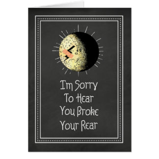 Broken Tail Bone Slipped On Ice Get Well Greeting Card