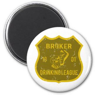Broker Drinking League 6 Cm Round Magnet
