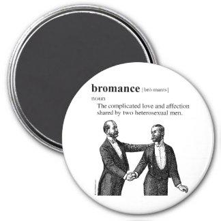 BROMANCE 7.5 CM ROUND MAGNET