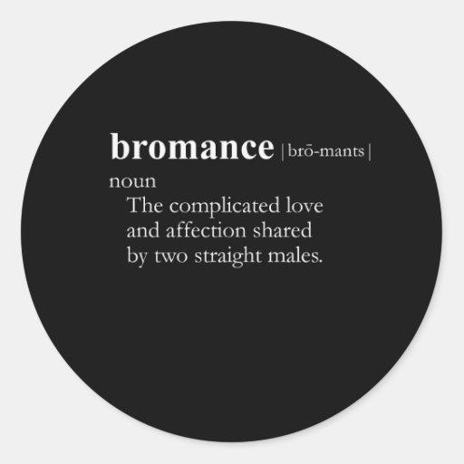 BROMANCE (definition) Sticker