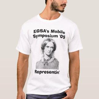 bronte_c, EGSA's Mobile, Symposium '05, Represe... T-Shirt