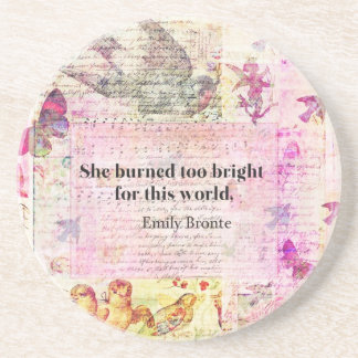 BRONTE QUOTE She burned too bright for this world Drink Coasters