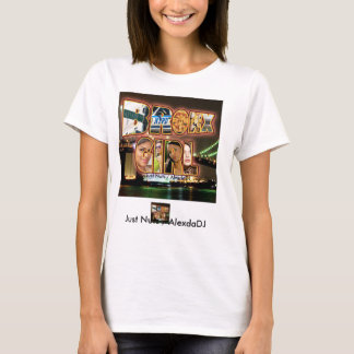 Bronx Girl / Just Nuts / AlexdaDJ T-Shirt