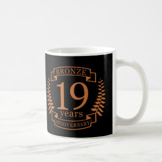 Bronze traditional wedding anniversary 19 years coffee mug