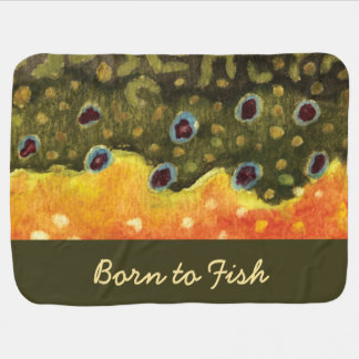 "Brook Trout Fishing ""Born to Fish"" Baby Blanket"