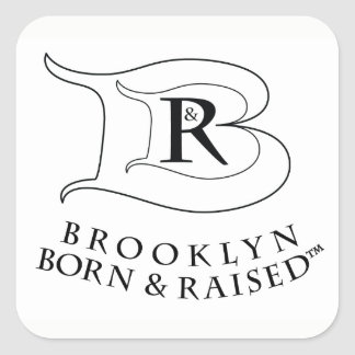 BROOKLYN BORN AND RAISED LOGO SQUARE STICKERS