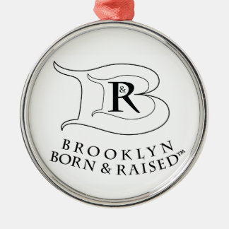 BROOKLYN BORN & RAISED LOGO PREMIUM ROUND ORNAMENT