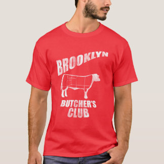 Brooklyn Butcher's Club T Shirt