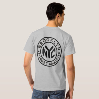 """BROOKLYN """"FORGET ABOUT IT"""" SHIRT"""
