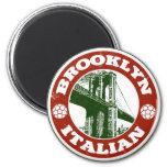 Brooklyn New York Italians Refrigerator Magnet