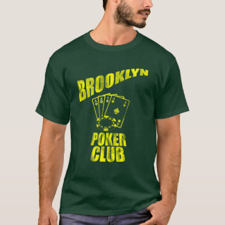 Brooklyn Poker Club T Shirt
