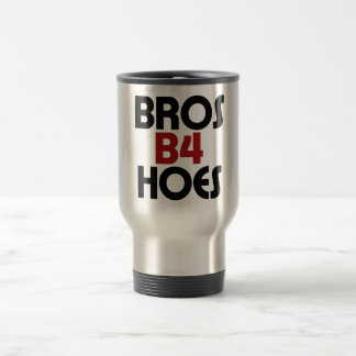 Bros B4 Hoes Stainless Steel Travel Mug