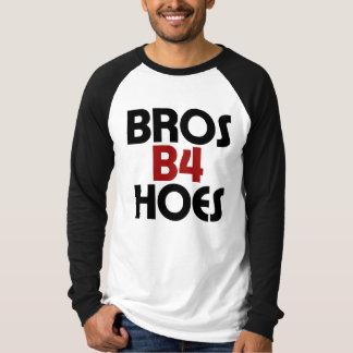 Bros B4 Hoes T-Shirt