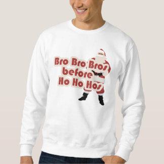 Bros before Ho Ho Hoes for Santa Clause Sweatshirt
