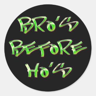 Bro's Before Ho's Round Sticker