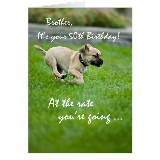 Brother, 50th Birthday Puppy Running Card