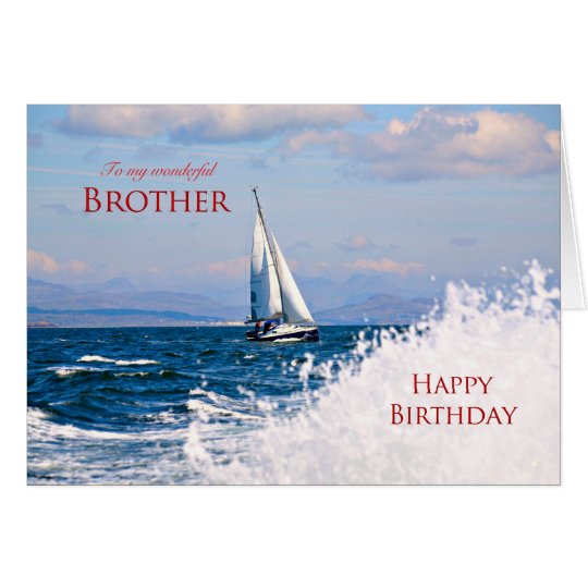 Brother, a sailing yacht birthday card