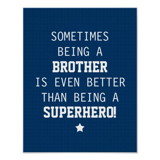 Brother Better than Superhero - Blue Poster
