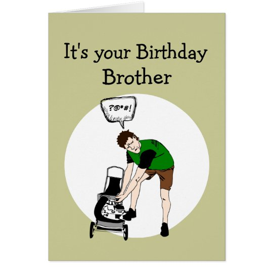 Brother Birthday Funny Lawnmower Insult Card