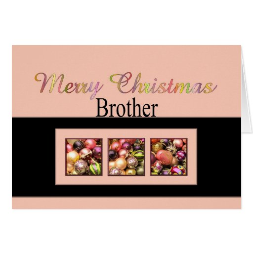 Brother Christmas Card with ornaments