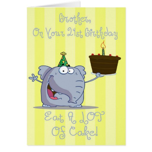 Brother Eat More Cake 21st Birthday Card