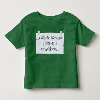 Brother for Sale Toddler T-Shirt