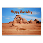 Brother Happy Birthday, Delicate Arch, Arches Utah Card