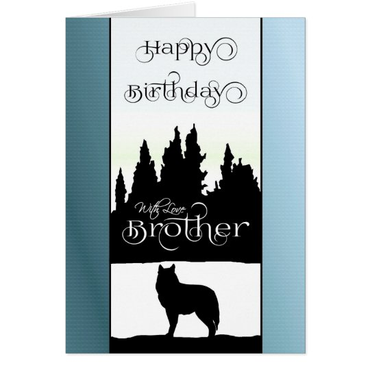 Brother Happy Birthday - Wolf Silhouette / Nature