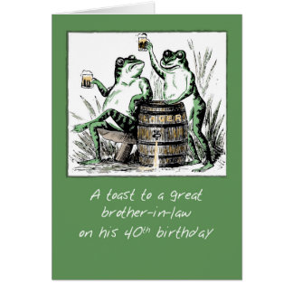 Brother-in-Law 40th Birthday Frogs Toasting with B Greeting Card