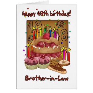 Brother In Law 48th Birthday Card - Birthday Cakes