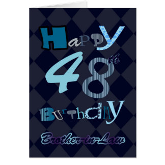 Brother In Law 48th Birthday Card - Modern