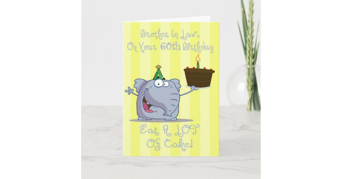 Brother In Law Eat More Cake 60th Birthday Card