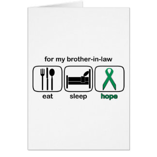 Brother-in-law Eat Sleep Hope - Kidney Cancer Card