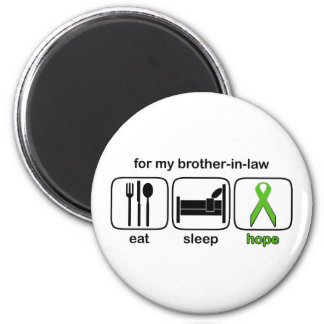 Brother-in-law Eat Sleep Hope - Lymphoma 6 Cm Round Magnet