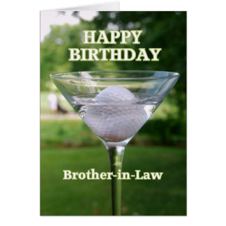 Brother-in-Law Martini Golf Ball Birthday Greeting Card